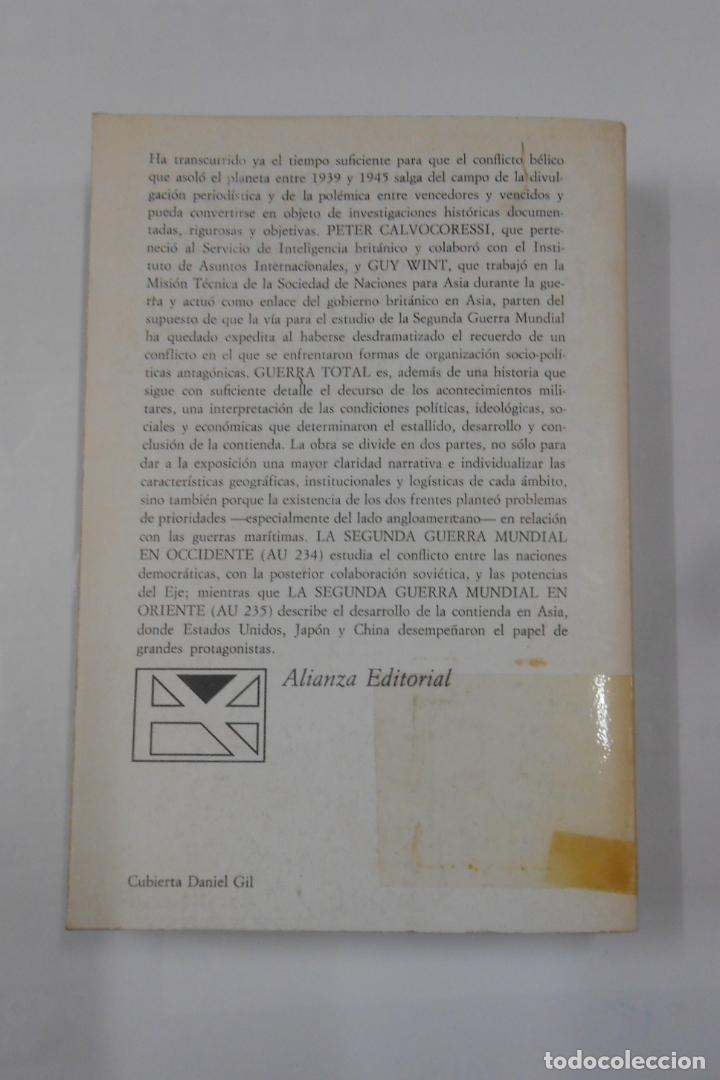 Libros de segunda mano: GUERRA TOTAL. 1. LA SEGUNDA GUERRA MUNDIAL EN OCCIDENTE. PETER CALVOCORESSI. GUY WINT. TDK337 - Foto 2 - 116365927