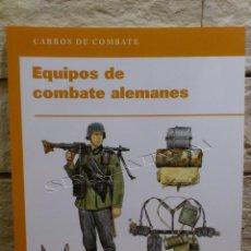 Libros de segunda mano: EJERCITO ALEMAN - EQUIPOS DE COMBATE - RBA COLECCIONABLES - 2010 - LIBRO - OSPREY PUBLISHING NUEVO. Lote 116954943