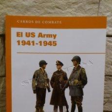 Libros de segunda mano: EJERCITO AMERICANO US ARMY 1941 1945 - RBA COLECCIONABLES - 2010 - LIBRO - OSPREY PUBLISHING - NUEVO. Lote 116956491
