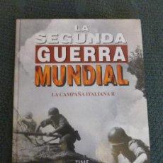 Libros de segunda mano: LA 2ª GUERRA MUNDIAL - TIME LIFE FOLIO: Nº 28 : LA CAMPAÑA ITALIANA II. Lote 116994627