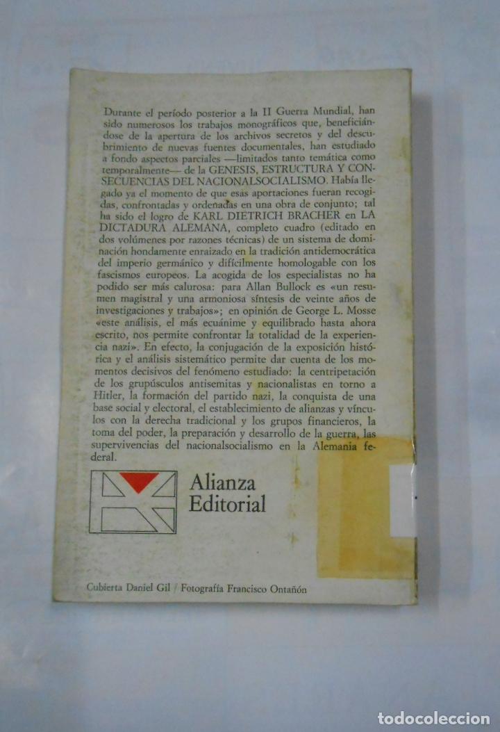 Libros de segunda mano: La dictadura Alemana 2. - Karl Dietrich Bracher. ALIANZA UNIVERSIDAD Nº 66. TDK339 - Foto 2 - 117204007