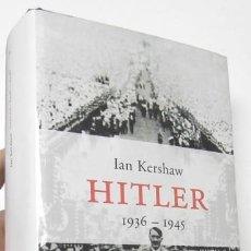 Libros de segunda mano: HITLER. 1936-1945 - IAN KERSHAW. Lote 117347103