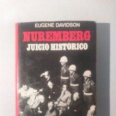 Gebrauchte Bücher - NUREMBERG JUICIO HISTÓRICO - EUGENE DAVIDSON - 117941823