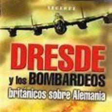 Libros de segunda mano: DRESDE Y LOS BOMBARDEOS BRITANICOS SOBRE ALEMANIA. FRANK MUSGROVE. Lote 118886827