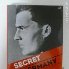 Libros de segunda mano: SECRET GERMANY. STAUFFENBERG Y LA VERDADERA HISTORIA DE LA OPERACIÓN VALQUIRIA MICHAEL BAIGENT . Lote 119415615