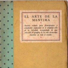 Libros de segunda mano: EL ARTE DE LA MENTIRA (PROPAGANDA ALIADA DE GUERRA). Lote 119891303