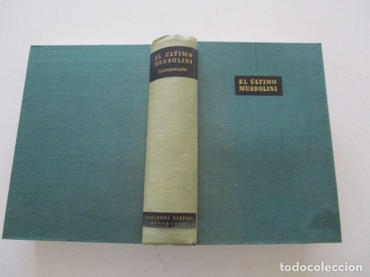 BRUNO SPAMPANATO EL ÚLTIMO MUSSOLINI. RMT86194 (Libros de Segunda Mano - Historia - Segunda Guerra Mundial)