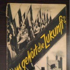 Libros de segunda mano: WEM GEHORT DIE ZUKUNFT ? HERALD JAHRL - NIBELUNGEN VERLAG (EDITOR DE SS). BERLIN 1940. Lote 120364743