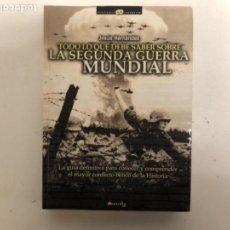 Libros de segunda mano: TODO LO QUE DEBE SABER SOBRE LA SEGUNDA GUERRA MUNDIAL, JESÚS HERNÁNDEZ. COLECCIÓN HISTORIA INCÓGNIT. Lote 121009599