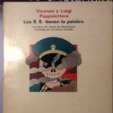 Libros de segunda mano: LOS S.S. TIENEN LA PALABRA. LAS LEYES DEL CAMPO DE MAUTHAUSEN REVELADAS POR SHUTZ-STAFFEIN. Lote 121905295