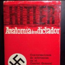 Libros de segunda mano: HENRY PICKER - HITLER - ANATOMÍA DE UN DICTADOR - GRIJALBO, 1974 - MUY BUEN ESTADO. Lote 121911883