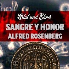 Libros de segunda mano: SANGRE Y HONOR ALFRED ROSENBERG GASTOS DE ENVIO GRATIS BLUT UND EHRE. Lote 188863081