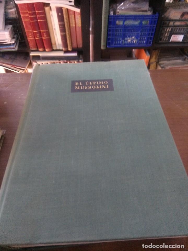 EL ULTIMO MUSSOLINI (Libros de Segunda Mano - Historia - Segunda Guerra Mundial)