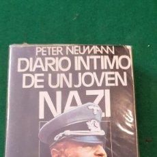 Libros de segunda mano: DIARIO ÍNTIMO DE UN JOVEN NAZI - PETER NEUMANN. Lote 124648187