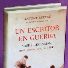 Libros de segunda mano: UN ESCRITOR EN GUERRA: VASILI CROSSMAN EN EL EJÉRCITO ROJO, 1941-1945.. Lote 126073179