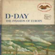Libros de segunda mano: D-DAY. THE INVASION OF EUROPE, AL HINE. Lote 126091711
