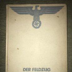 Libros de segunda mano: LA CAMPAÑA EN BALCANES RECONQUISTA DE CYRENAIKA 2 ABRIL - 4 JUNIO 1941 (ALEMÁN) II GUERRA MUNDIAL. Lote 126252911