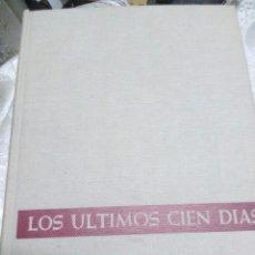 Libros de segunda mano: (SEGUNDA GUERRA MUNDIAL) LOS ÚLTIMOS CIEN DÍAS. H. DOLLINGER. P&J. 1972.. Lote 127463310