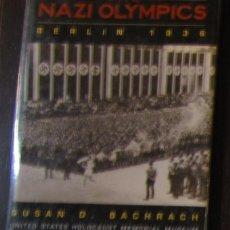 Libros de segunda mano: THE NAZI OLYMPICS: BERLIN 1936 / SUSAN BACHRACH . Lote 129188267