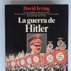 Libros de segunda mano: LA GUERRA DE HITLER - DAVID IRVING - PLANETA. Lote 129257271