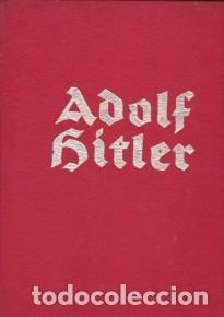 TERCER REICH, NAZISMO: LIBRO SOBRE ADOLF HITLER MUY ILUSTRADO. EN ALEMÁN. (Libros de Segunda Mano - Historia - Segunda Guerra Mundial)