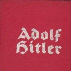 Libros de segunda mano: TERCER REICH, NAZISMO: LIBRO SOBRE ADOLF HITLER MUY ILUSTRADO. EN ALEMÁN.. Lote 131164108