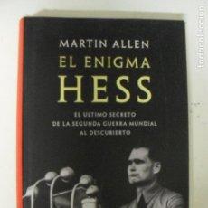 Libros de segunda mano: MARTIN ALLEN: EL ENIGMA HESS (CÍRCULO DE LECTORES, 2004) MUY BUEN ESTADO. TAPA DURA.. Lote 131176960