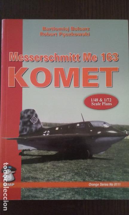 LIBRO MESSERSCHMITT ME 163 KOMET (Libros de Segunda Mano - Historia - Segunda Guerra Mundial)