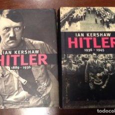 Libros de segunda mano: HITLER 1889-1945 , IAN KERSHAE (DOS VOLUMENES). Lote 132633666