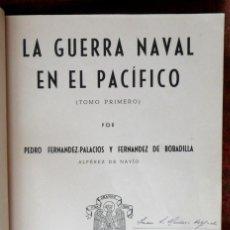 Libros de segunda mano: LA GUERRA NAVAL EN EL PACÍFICO 2 TOMOS OBRA COMPLETA. PEDRO FERNÁNDEZ PALACIOS Y FERNÁNDEZ DE BOBADI. Lote 132992742