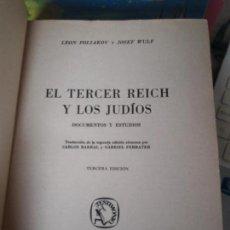 Libros de segunda mano: EL TERCER REICH Y LOS JUDIOS, LEON POLIAKOV, SEIX BARRAL, 1960. Lote 133339734