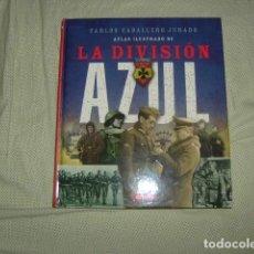 Libros de segunda mano: ATLAS ILUSTRADO DE LA DIVISION AZUL , CARLOS CABALLERO JURADO , SUSAETA. Lote 133708154