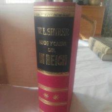 Libros de segunda mano: AUGE Y CAIDA DEL III REICH WILLIAM L SHIRER.PRIMERA EDICION 1962.JESUS LOPEZ PACHECO. Lote 133734053