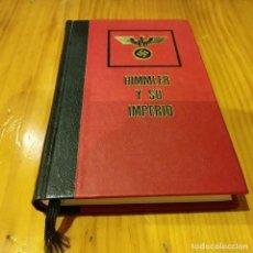 Libros de segunda mano: HIMMLER Y SU IMPERIO. Lote 134122262