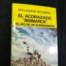 Libros de segunda mano: MÜLLENHEIM-RECHBERG, EL ACORAZADO ''BISMARCK'' 1ª EDICIÓN 1982--GUERRA NAVAL-MARINA-BUQUE. Lote 134211762