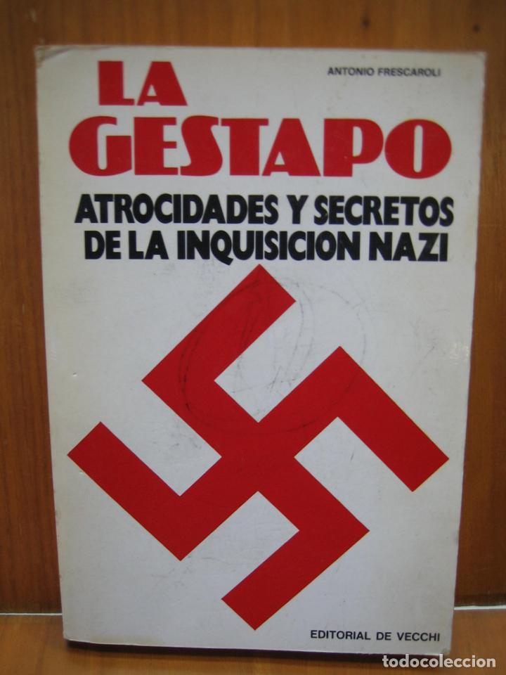 SEGUNDA GUERRA MUNDIAL. LA GESTAPO (Libros de Segunda Mano - Historia - Segunda Guerra Mundial)