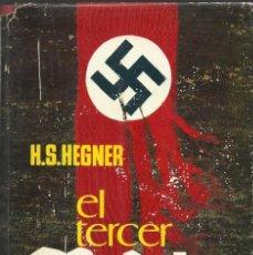 Libros de segunda mano: EL TERCER REICH, H.S. HEGNER. Lote 136657314