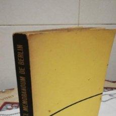 Libros de segunda mano: 21-EL MEMORANDUM DE BERLIN, ADAM HALL, 1966. Lote 137458242