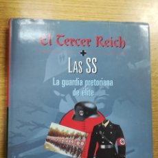 Libros de segunda mano: EL TERCER REICH - LAS SS LA GUARDIA PRETORIANA DE LA ELITE (EDICTORIAL OPTIMA). Lote 137974549