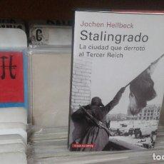 Libros de segunda mano: STALINGRADO LA CIUDAD QUE DERROTÓ AL TERCER REICH DE JOCHEN HELLBECK,GALAXIA GUTENBERG,2018. Lote 138592082