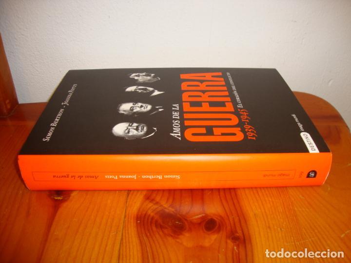 Libros de segunda mano: AMOS DE LA GUERRA. 1939-1945. EL CORAZÓN DEL CONFLICTO - SIMON BERTHON, JOANNA POTTS - DESTINO - Foto 2 - 138628314