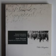 Libros de segunda mano: JOAN ESCUER BIOGRAFIA D'UN DEPORTAT A DACHAU - BENJAMÍ BENEDICTO I FRANCESC TRESSERRAS (CATALÁN). Lote 139911682