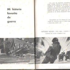 Libros de segunda mano: MI HISTORIA FAVORITA DE GUERRA (ALBÓN, 1946) . Lote 140426110