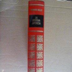 Libros de segunda mano: GRANDES EPISODIOS DE LA II GUERRA MUNDIAL. LA OFENSIVA JAPONESA (I). BRUGUERA, 1969. Lote 140860154