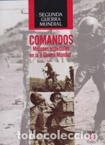 COMANDOS. MISIONES ESPECIALES EN LA II GUERRA MUNDIAL. PEDIDO MÍNIMO EN LIBROS: 4 TÍTULOS (Libros de Segunda Mano - Historia - Segunda Guerra Mundial)