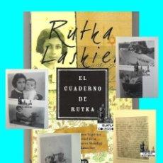 Libros de segunda mano - EL CUADERNO DE RUTKA - RUTKA LASKIER - SUMA DE LETRAS SEGUNDA GUERRA MUNDIAL TESTIMONIOS HOLOCAUSTO - 142475966