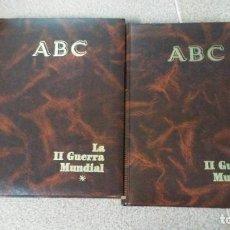 Libros de segunda mano: LA SEGUNDA GUERRA MUNDIAL. 2 TOMOS ABC.. Lote 143104106