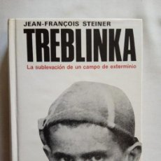 Libros de segunda mano: TREBLINKA - JEAN-FRANÇOIS STEINER - PLAZA JANES 1976.. Lote 143152030