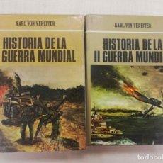 Libros de segunda mano: HISTORIA DE LA II GUERRA MUNDIAL 2 TOMOS KARL VON VEREITER ED. PETRONIO 1973. Lote 143842130