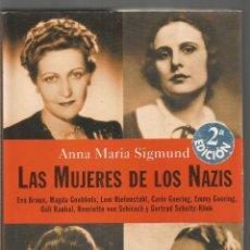 Libros de segunda mano: ANNA MARIA SIGMUND. LAS MUJERES DE LOS NAZIS. PLAZA & JANES. Lote 143855142